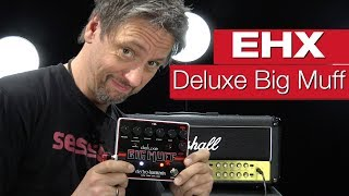 Electro Harmonix Deluxe Big Muff Verzerrerpedal-Review von session