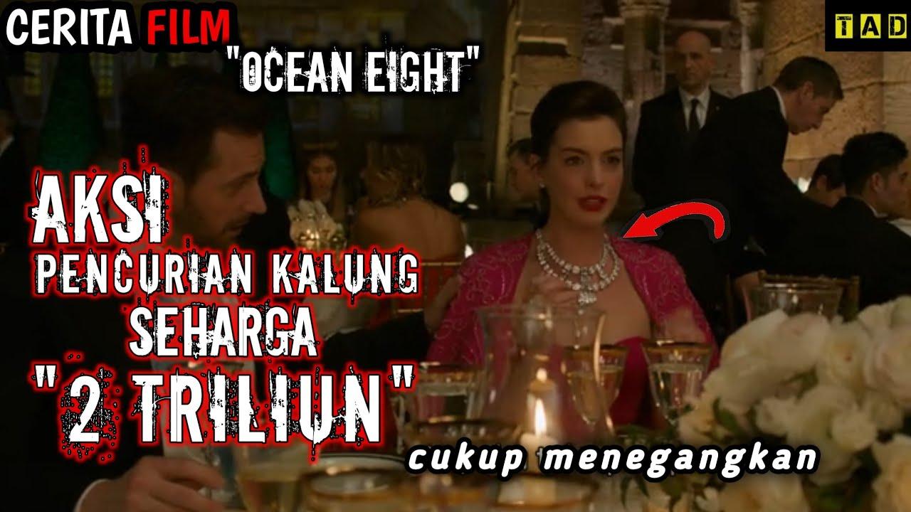 """Download GENG WANITA YANG MERENCANAKAN PENCURIAN   Ringkas Cerita Film """"OCEAN'S EIGHT (2018)"""""""
