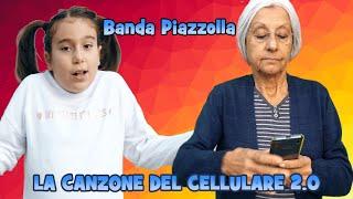 LA CANZONE DEL CELLULARE 2.0 - Banda Piazzolla