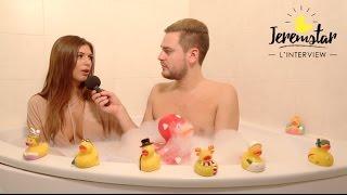 Maeva (Secret Story 10) dans le bain de Jeremstar - INTERVIEW