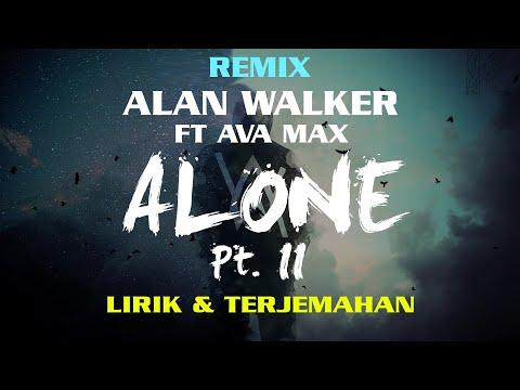 alan-walker-&-ava-max---alone,-pt.-ii-lyrics-dan-terjemahan
