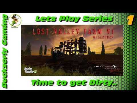 FS17 - Lost Valley Farm #1 - Non Realistic Lets Have Fun - Chris Kimball Gaming