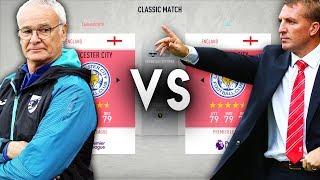 Claudio Ranieri's Leicester City VS Brendan Rodgers' Leicester City - FIFA 20 Experiment