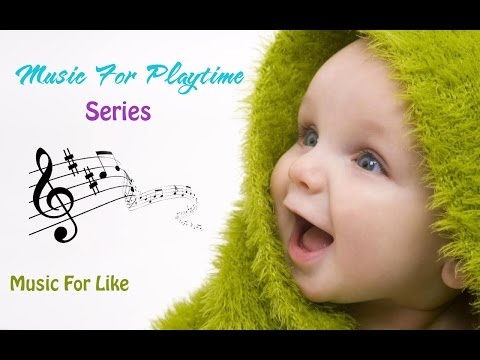 Mozart Music Brain Development - Music For Baby ( Play Time ) - 7