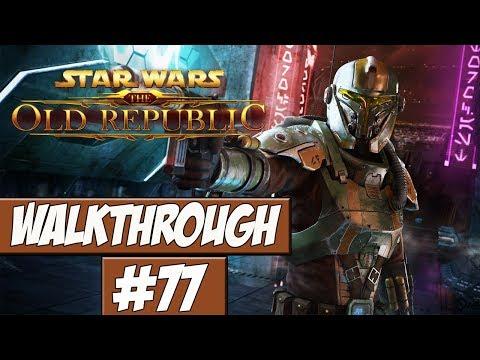 Star Wars: The Old Republic Walkthrough Ep.77 w/Angel - Top Mission!