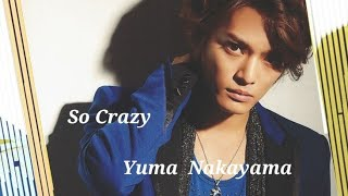 中山優馬 - so Crazy