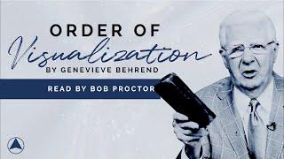 Order of Visualization | Bob Proctor