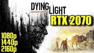 Dying Light RTX 2070 OC | 1080p - 1440p & (4K) 2160p | FRAME-RATE TEST