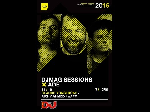 DJ Mag ADE Sessions: Claude VonStroke, Richy Ahmed & wAFF