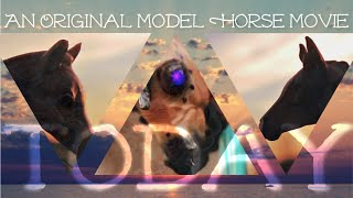 TODAY [ An Original Model Horse Short Film ]