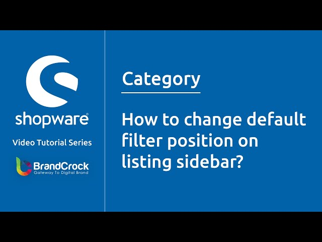 Shopware tutorials : How to change default filter position on listing sidebar