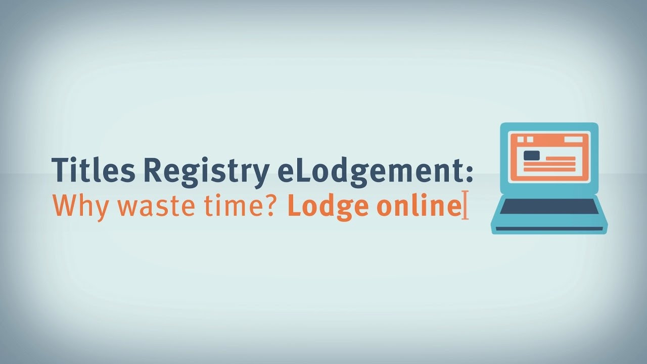Electronic lodgement of title transactions (eLodgement