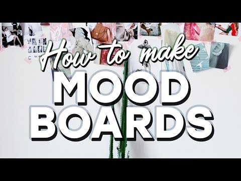 How To Create Great Mood Boards