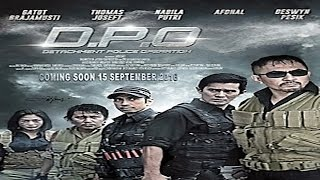 Download Video D.P.O (DETACHMENT POLICE OPERATION) Trailer | Gatot Brajamusti, Nabila Putri, Afdhal MP3 3GP MP4