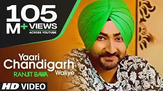 Ranjit Bawa Yaari Chandigarh Waliye (Video Song) Mitti Da Bawa | Beat Minister(Presenting full video of
