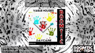 Vague Houses   Daycare