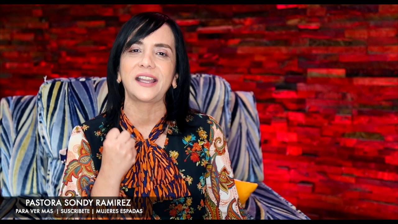 Pastora Sondy Ramirez - Mujeres Espadas| Esta Palabra Cambiara tu Vida