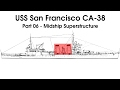 USS San Francisco (CA-38) 1/200 Model Build - Part 06 Midship Superstructure