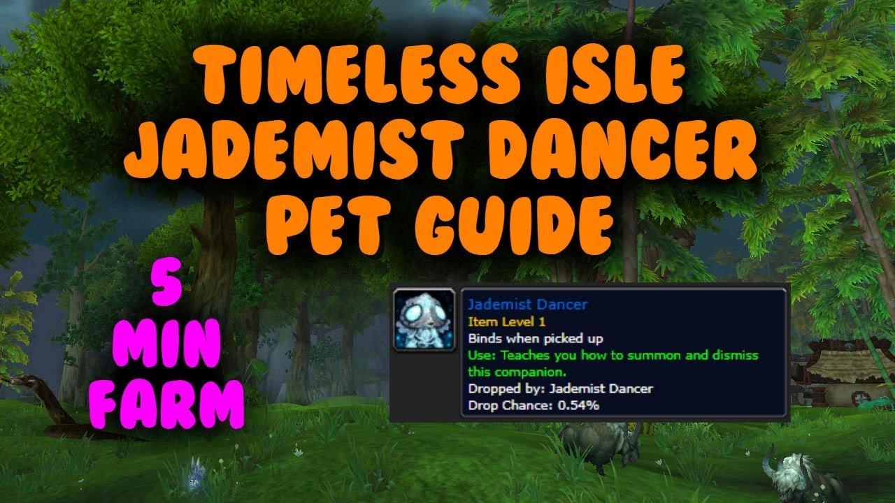 5 Minute WoW Gold farm - Jademist Dancer Pet (Timeless Isle)