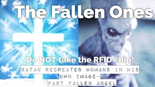 The Fallen Ones:  Satan's Plan to Transform the Left Behind