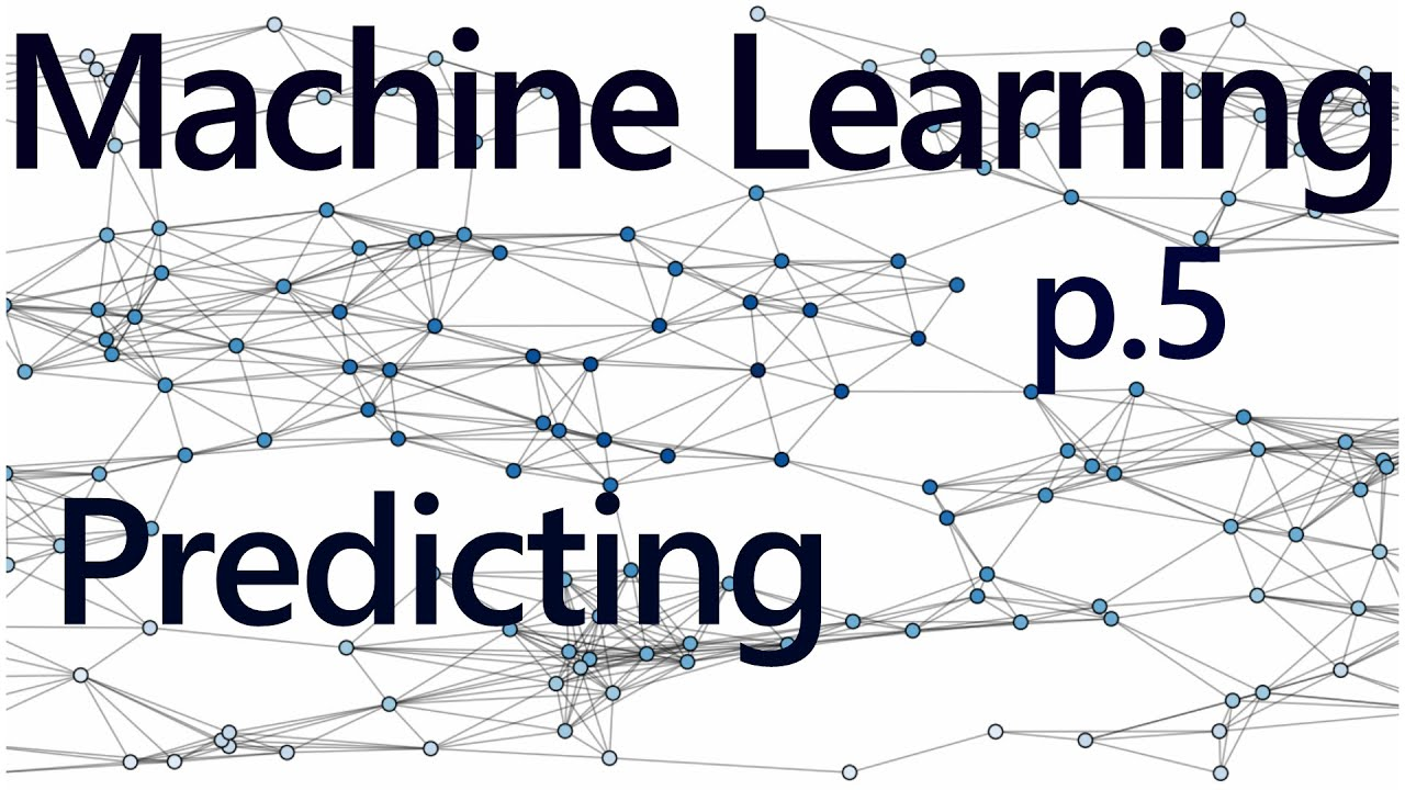 Regression forecasting and predicting - Practical Machine Learning Tutorial  with Python p 5