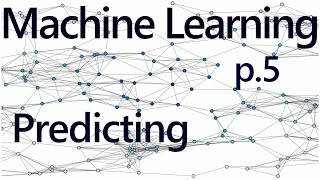 Regression forecasting and predicting - Practical Machine Learning Tutorial with Python p.5