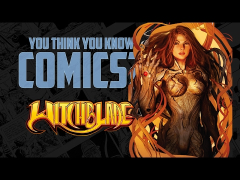 Witchblade - You Think You Know Comics?