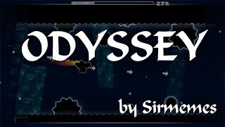 Odyssey by Sirmemes | Geometry Dash