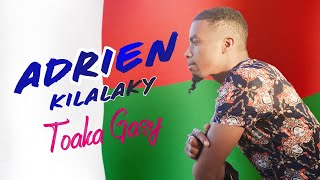 ADRIEN KILALAKY - Toaka Gasy   NOUVEAUTE GASY 2020   MUSIC COULEUR TROPICAL