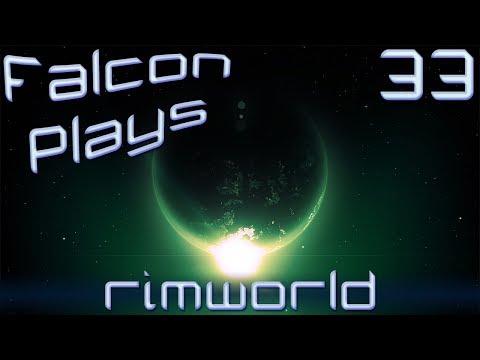 Falcon's Let's Play Rimworld Gameplay Part 33 [Gotham City, Rimworld]