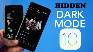 Hidden iOS 10 Dark Mode!
