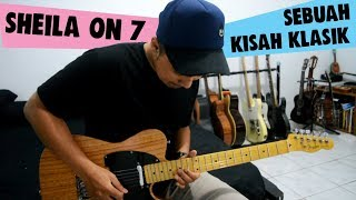 Sheila On 7 - Sebuah Kisah Klasik | Live Guitar Cover