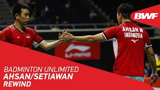 Badminton Unlimited | Ahsan/Setiawan - REWIND | BW...