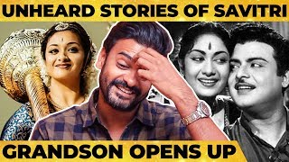 Keerthi Suresh Criticism, Gemini & Savitri's Emotional Side & Much More -பேரன் Abhinay Reveals