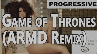 Game Of Thrones (ARMD Remix) | FBM