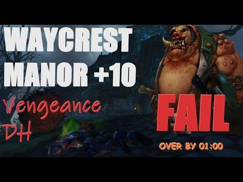 BFA: Vengeance Demon Hunter - Mythic+10 Waycrest Manor (patch 8.2)