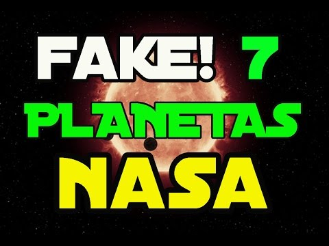 7 Planetas descubiertos por NASA  2017 es fake