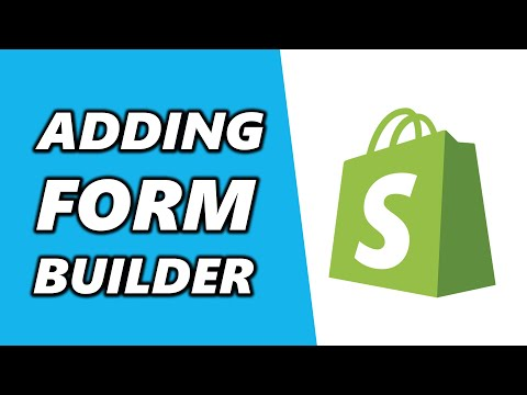 How to Add Form Builder To Shopify 2021