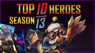 TOP 10 Best Heroes for This Season 13 | Mobile Legends: Bang Bang