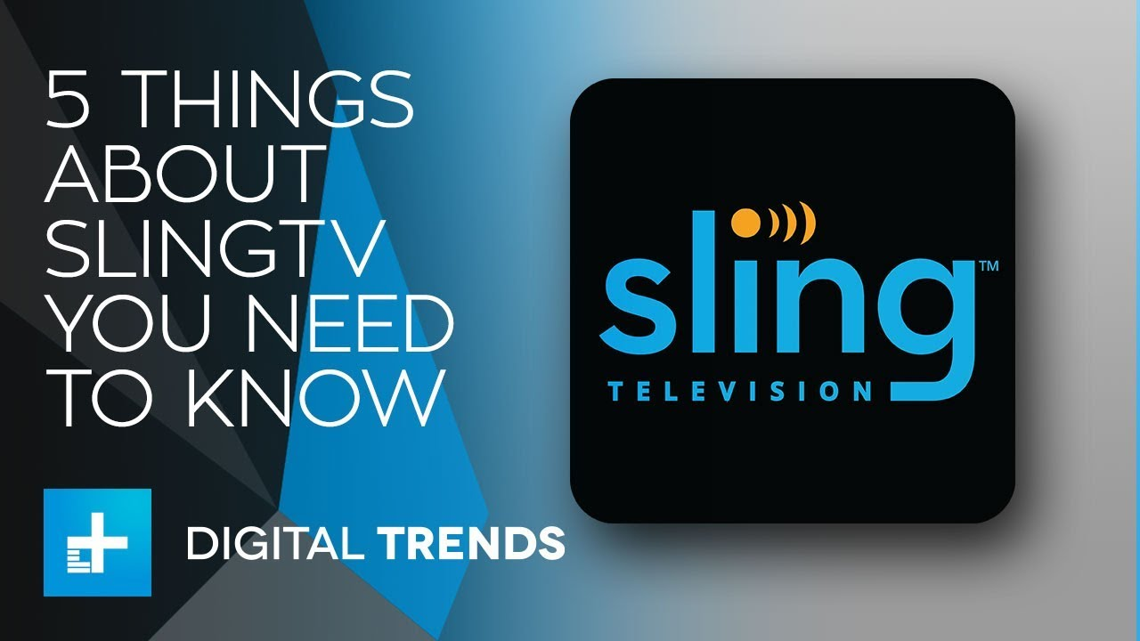 5 Facts About SlingTV You Need To Know