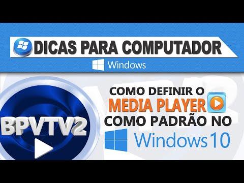 Como definir o Media Player como padrão no Windows 10