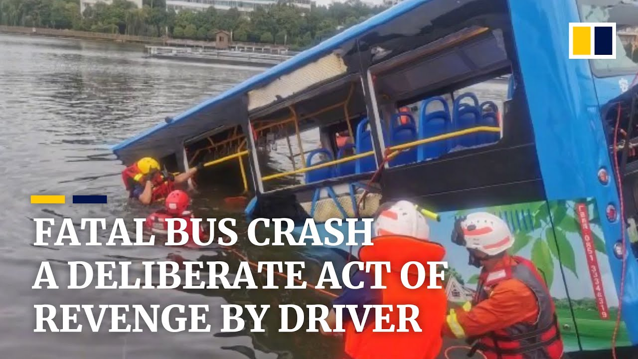 Fatal bus crash a deliberate act of revenge by driver, killing 21 in China