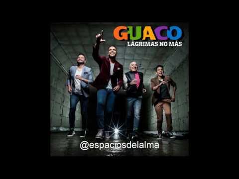 Lagrimas no mas - Guaco