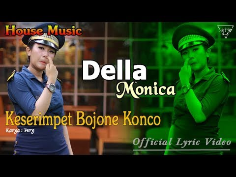 Download Lagu della monica kesrimpet bojone konco (house) mp3