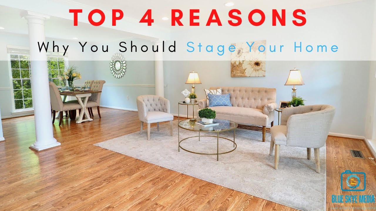 Top Reasons Why Realtors Should Stage Your Home