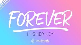 Forever (Higher Key - Piano Karaoke Instrumental) Lewis Capaldi
