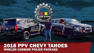 2018 PPV Chevy Tahoes | Whelen Carbide Police Package | 911RR