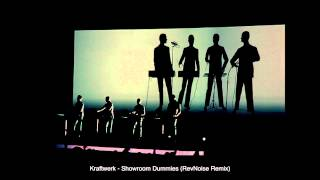 Kraftwerk - Showroom Dummies (RevNoise Remix)