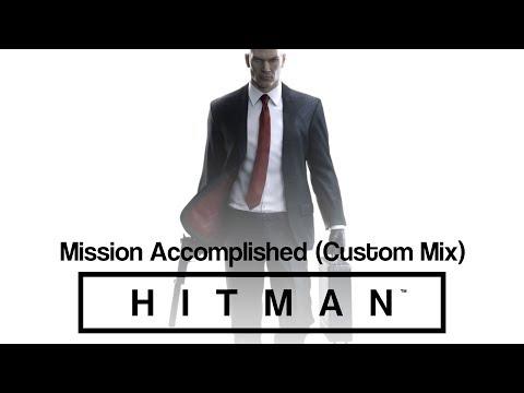 HITMAN Soundtrack - Mission Accomplished (Custom Mix)