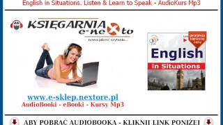 ENGLISH in SITUATIONS - Kurs Języka Angielskiego Mp3 (AudioBook) - Business English Mp3